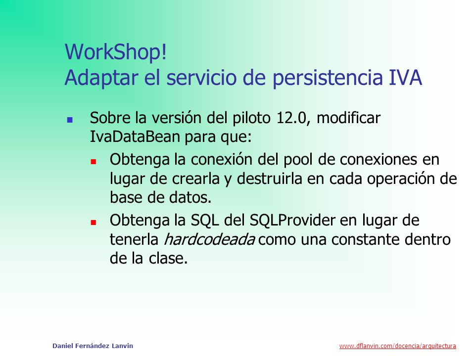 WorkShop! Adaptar el servicio de persistencia IVA
