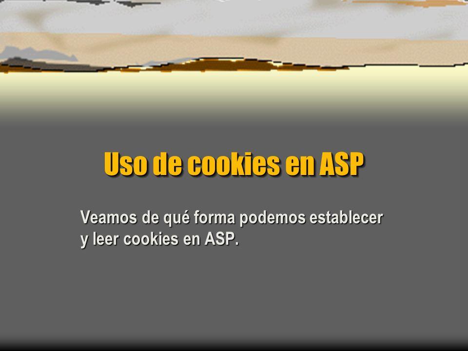 Veamos de qué forma podemos establecer y leer cookies en ASP.