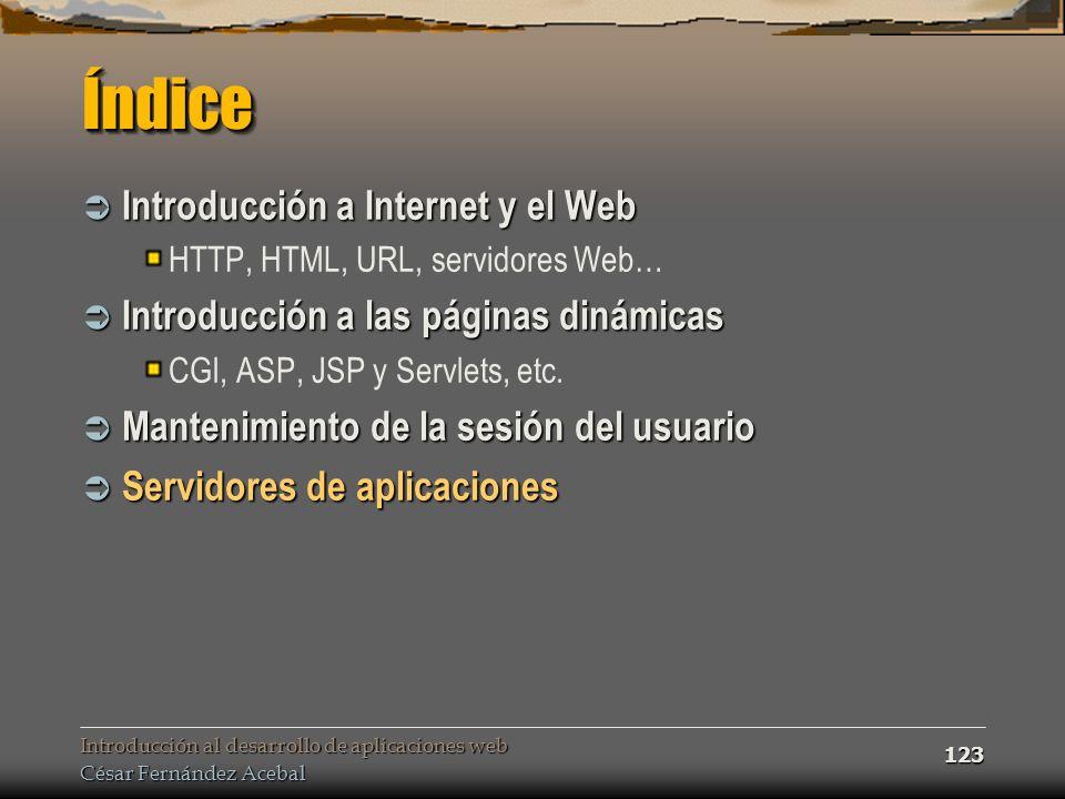 Índice Introducción a Internet y el Web