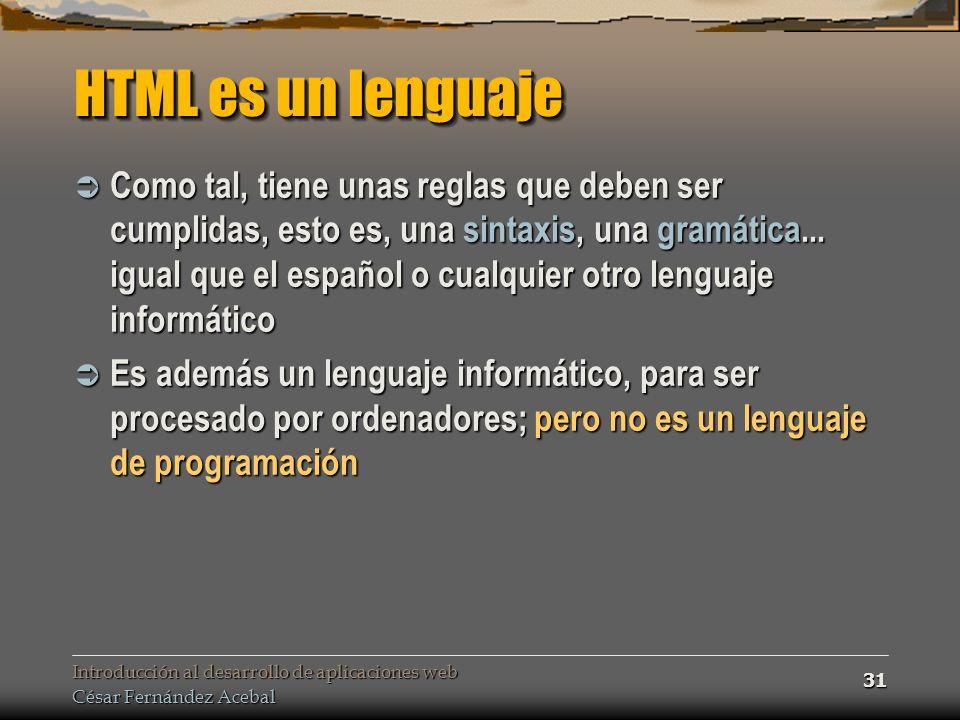 HTML es un lenguaje