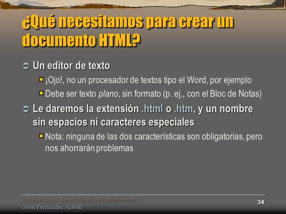 ¿Qué necesitamos para crear un documento HTML