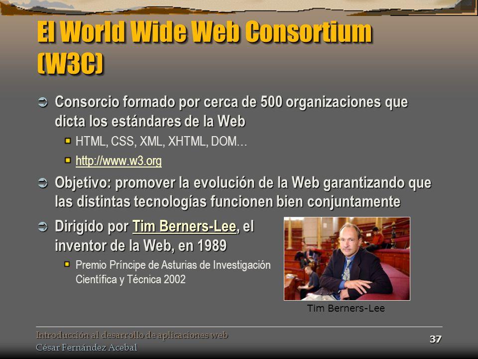 El World Wide Web Consortium (W3C)