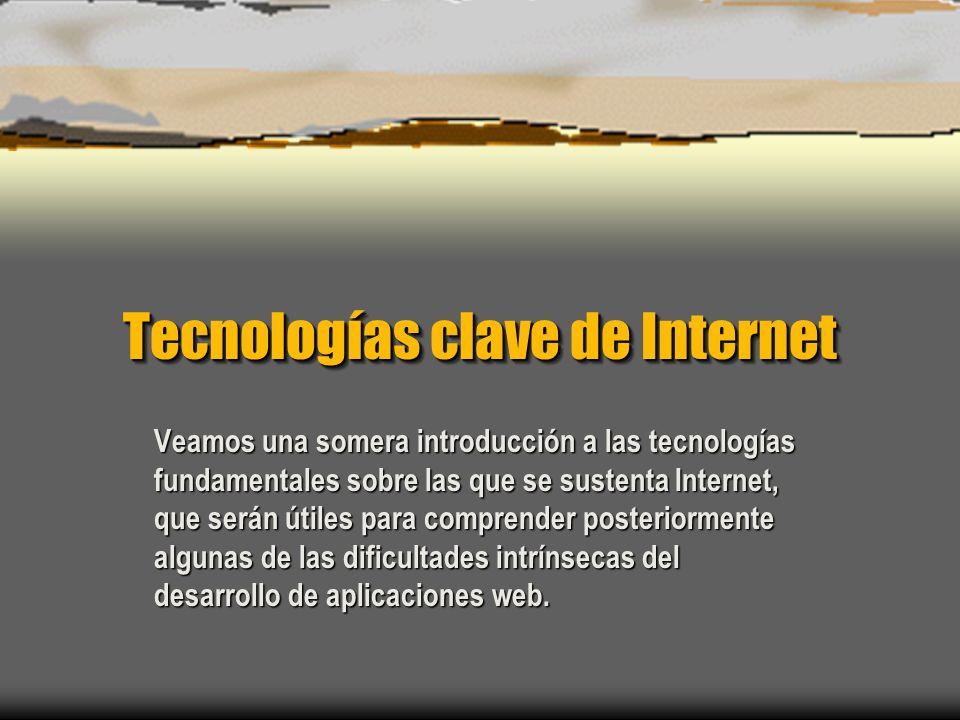Tecnologías clave de Internet