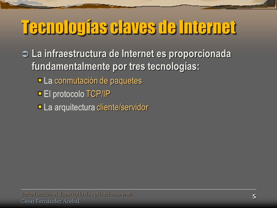 Tecnologías claves de Internet
