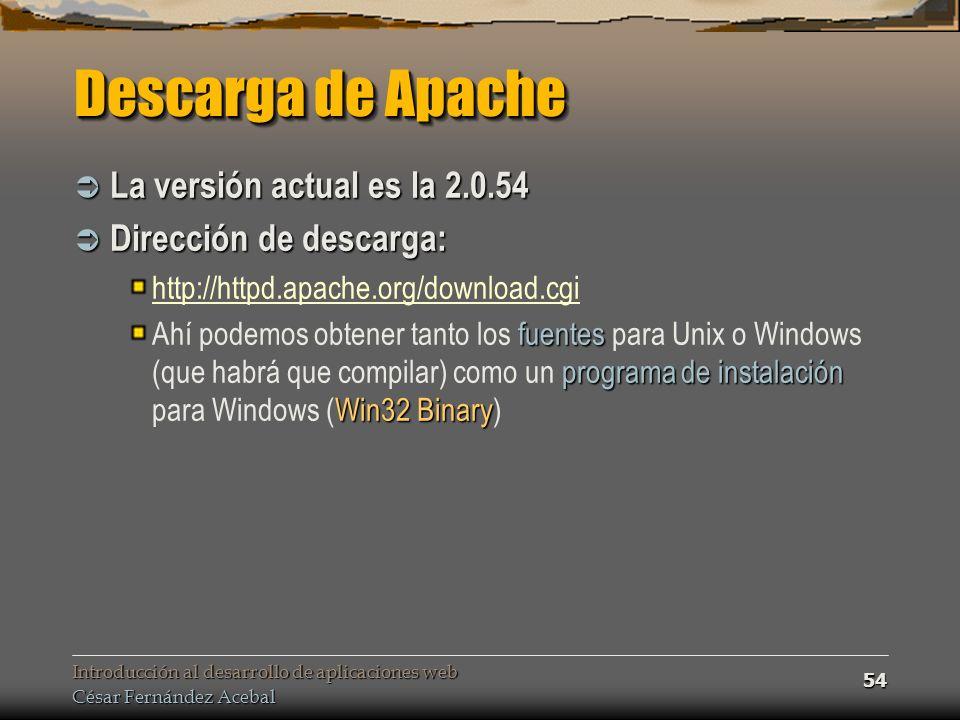 Descarga de Apache La versión actual es la 2.0.54