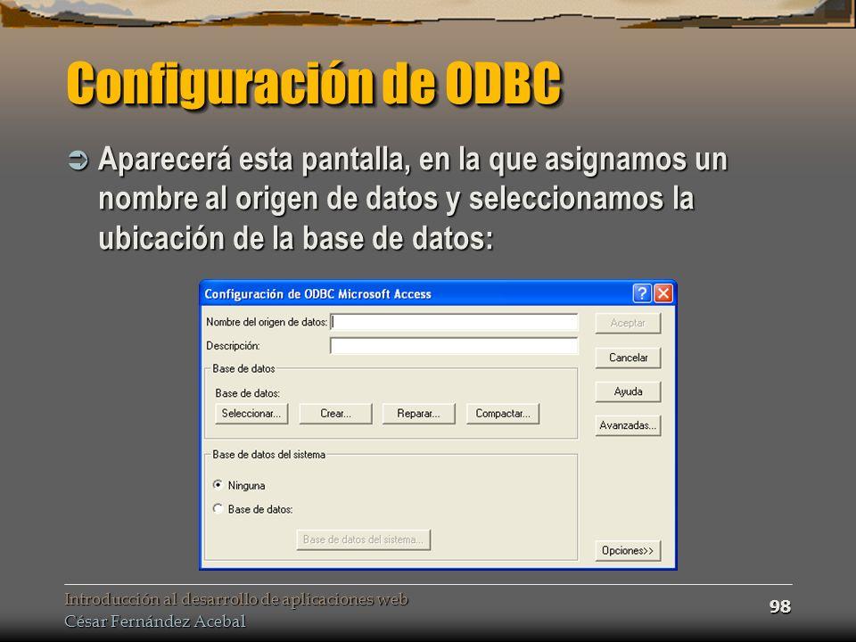 Configuración de ODBC Aparecerá esta pantalla, en la que asignamos un nombre al origen de datos y seleccionamos la ubicación de la base de datos: