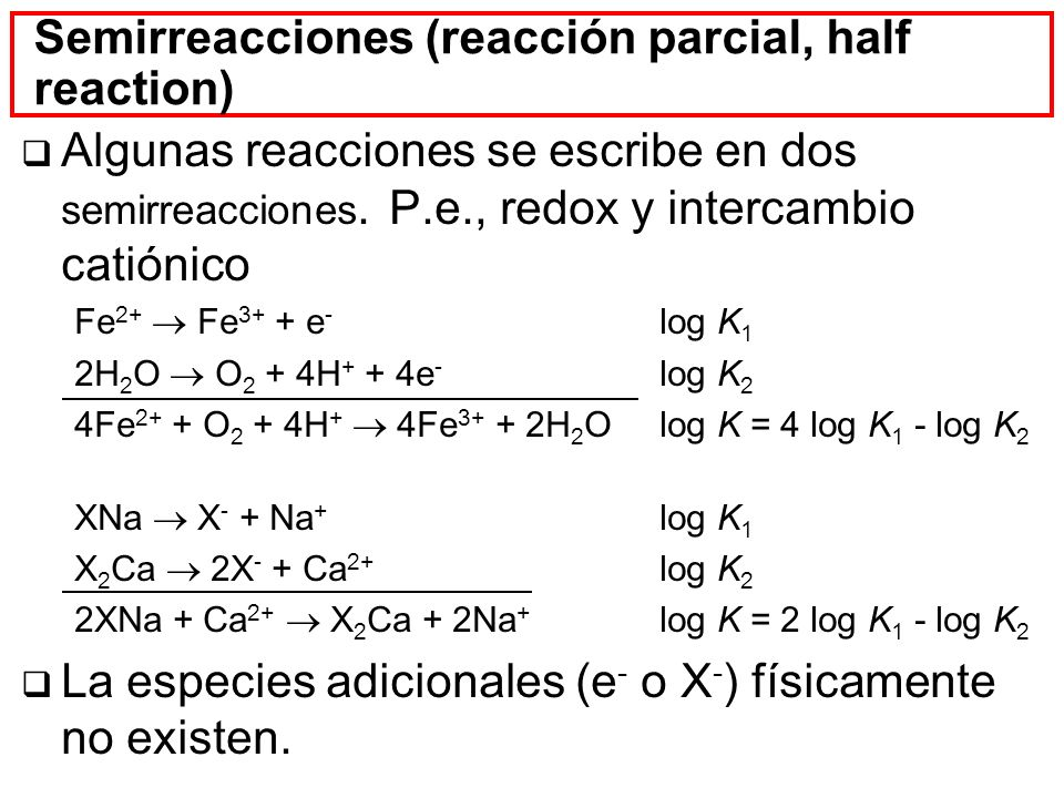 Semirreacciones (reacción parcial, half reaction)