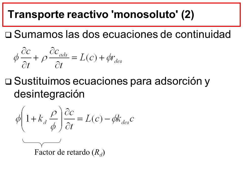 Transporte reactivo monosoluto (2)