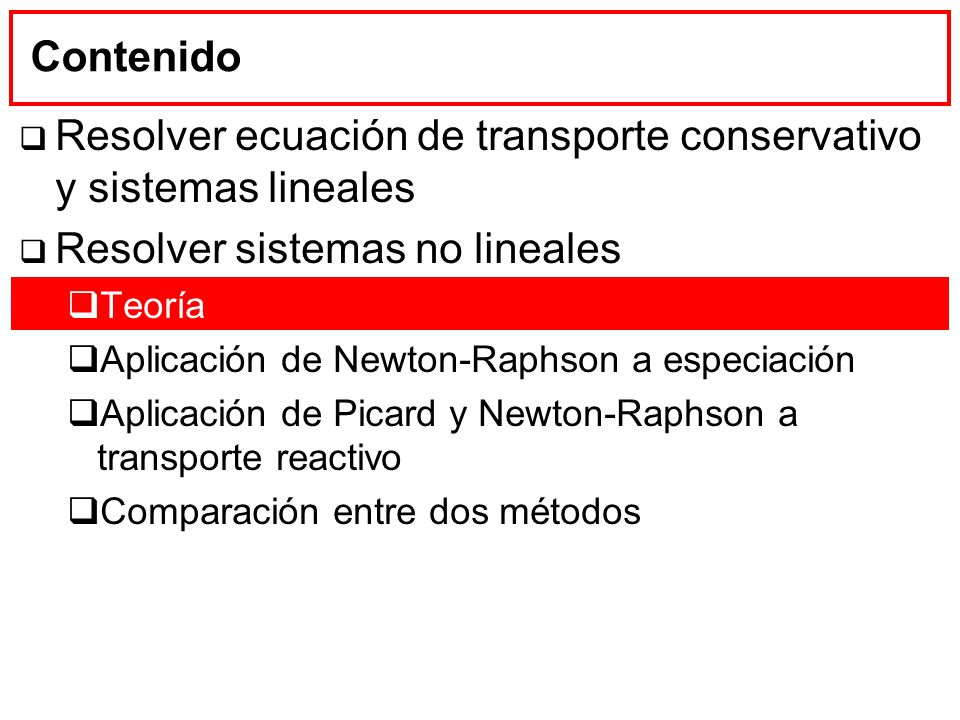 Resolver ecuación de transporte conservativo y sistemas lineales
