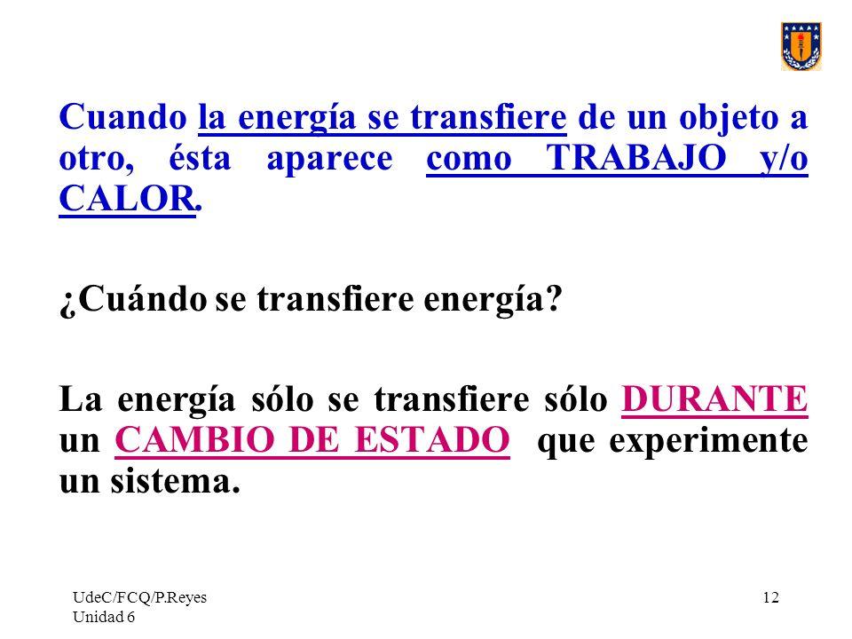 ¿Cuándo se transfiere energía