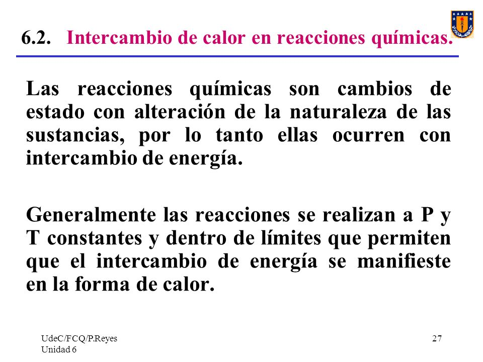 6.2. Intercambio de calor en reacciones químicas.