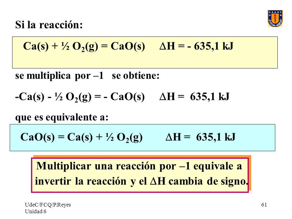 -Ca(s) - ½ O2(g) = - CaO(s) DH = 635,1 kJ