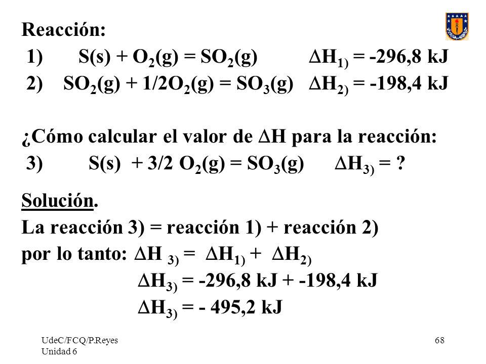 1) S(s) + O2(g) = SO2(g) DH1) = -296,8 kJ