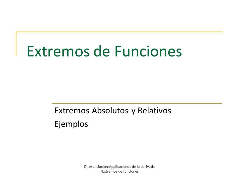 Extremos Absolutos y Relativos Ejemplos