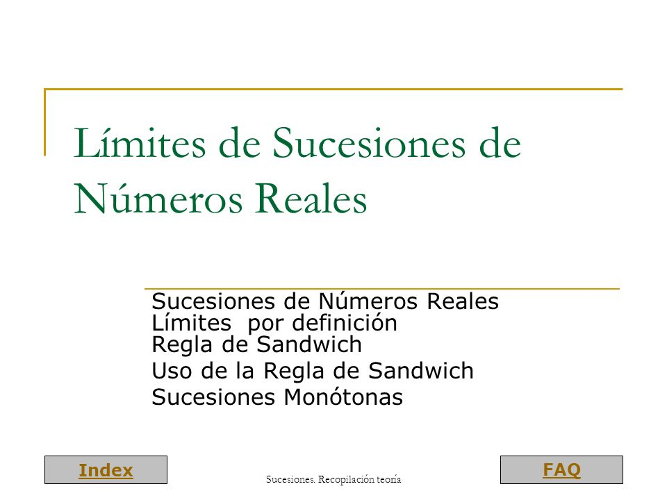 Límites de Sucesiones de Números Reales