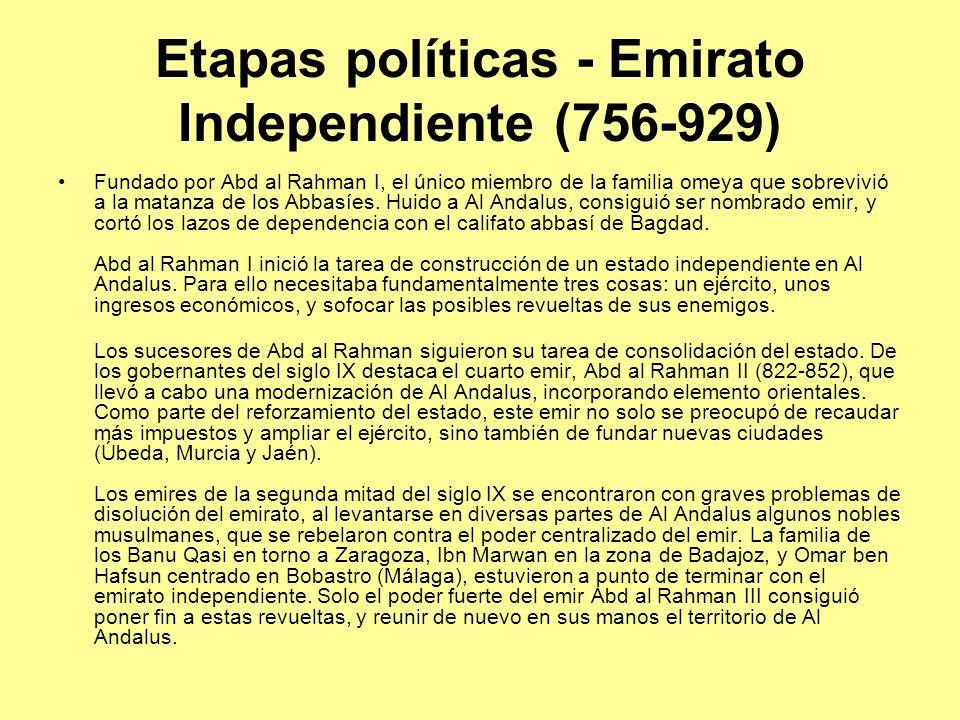 Etapas políticas - Emirato Independiente (756-929)