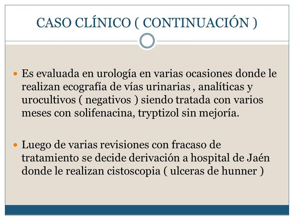 CASO CLÍNICO ( CONTINUACIÓN )