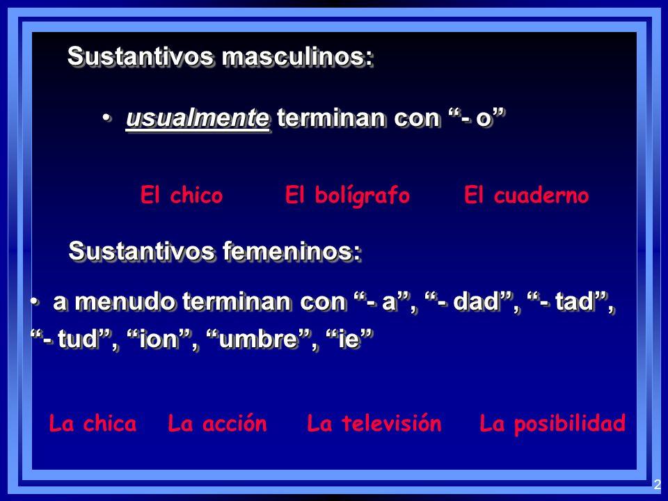 Sustantivos masculinos: