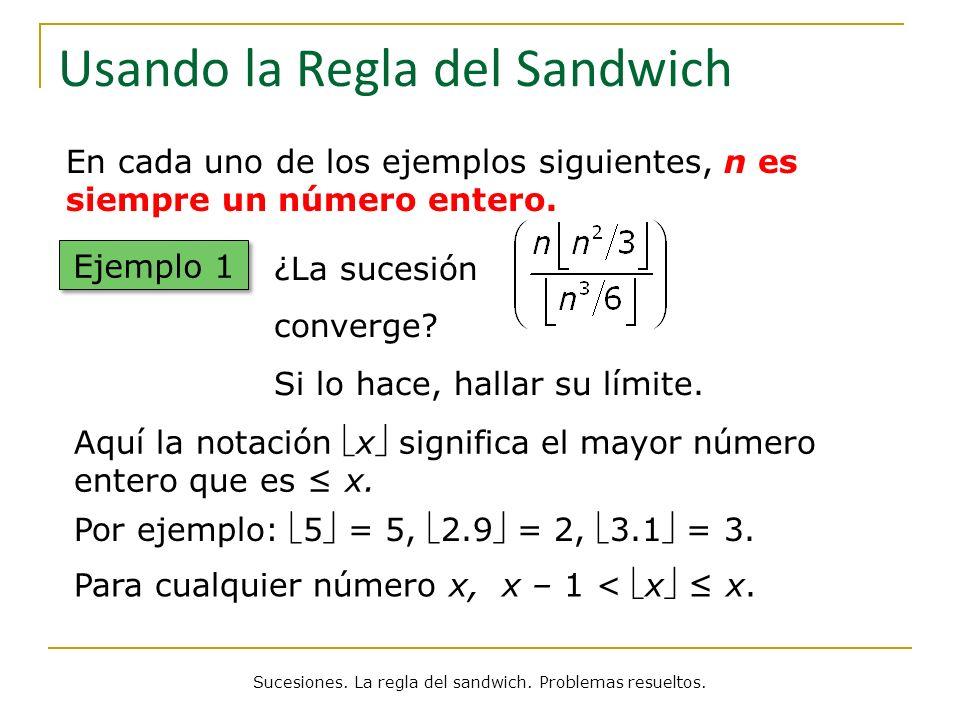 Usando la Regla del Sandwich