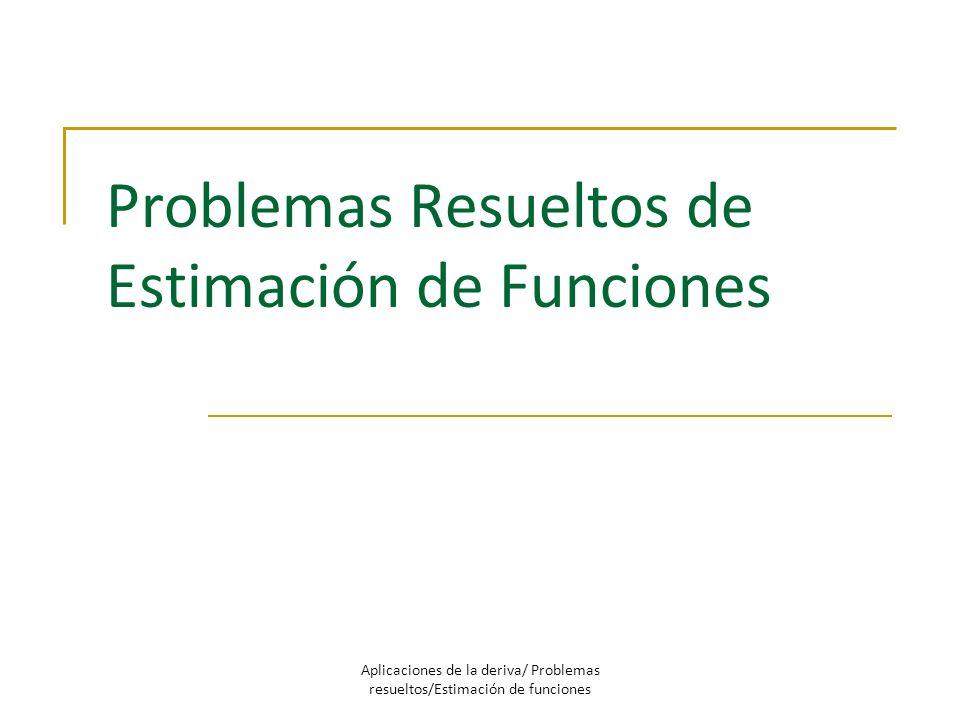 Problemas Resueltos de Estimación de Funciones