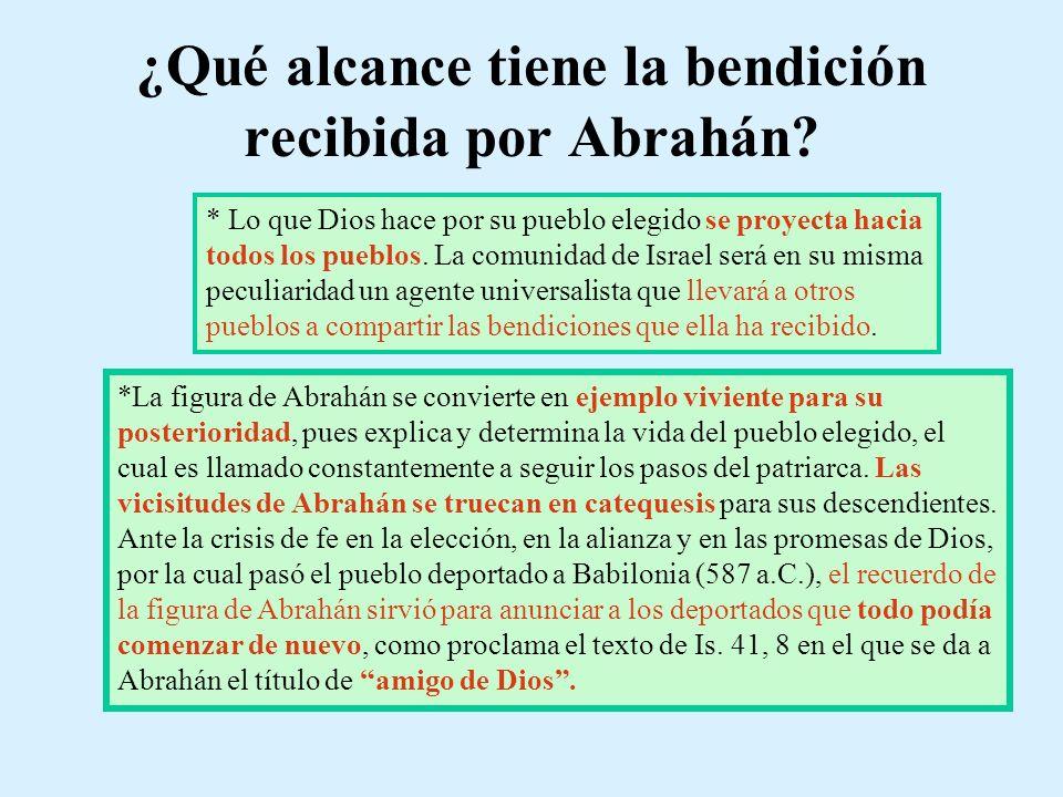 ¿Qué alcance tiene la bendición recibida por Abrahán