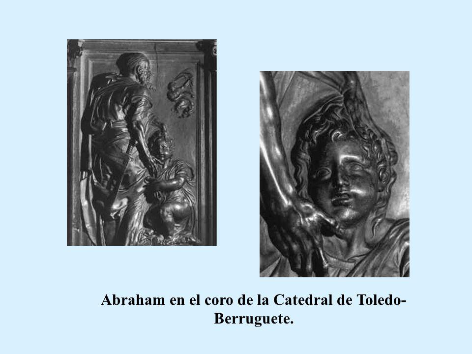 Abraham en el coro de la Catedral de Toledo-Berruguete.
