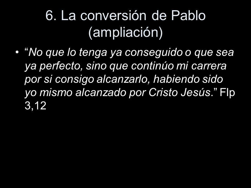 6. La conversión de Pablo (ampliación)