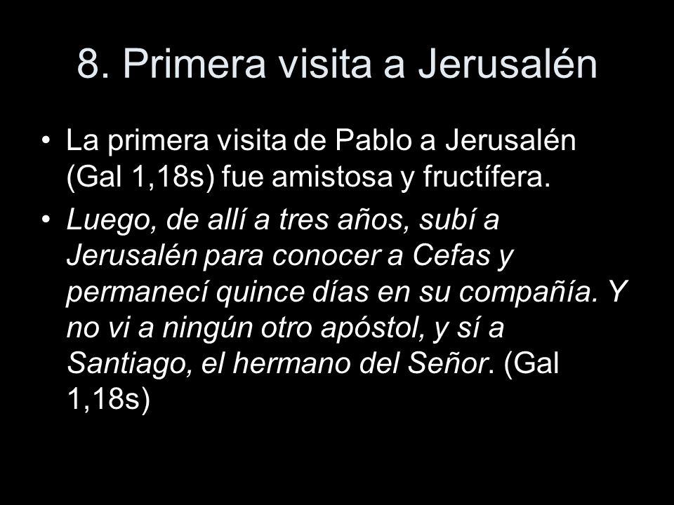 8. Primera visita a Jerusalén