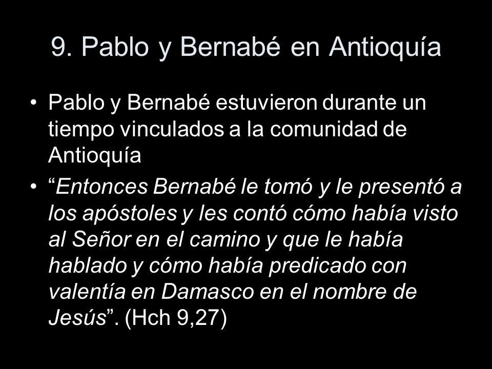 9. Pablo y Bernabé en Antioquía