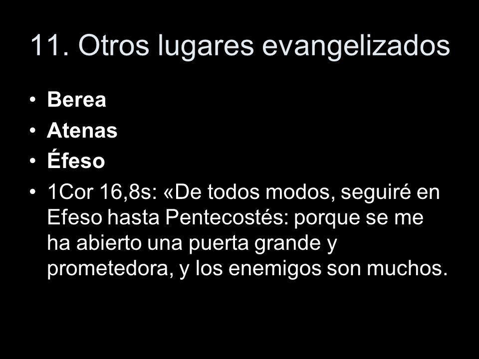 11. Otros lugares evangelizados