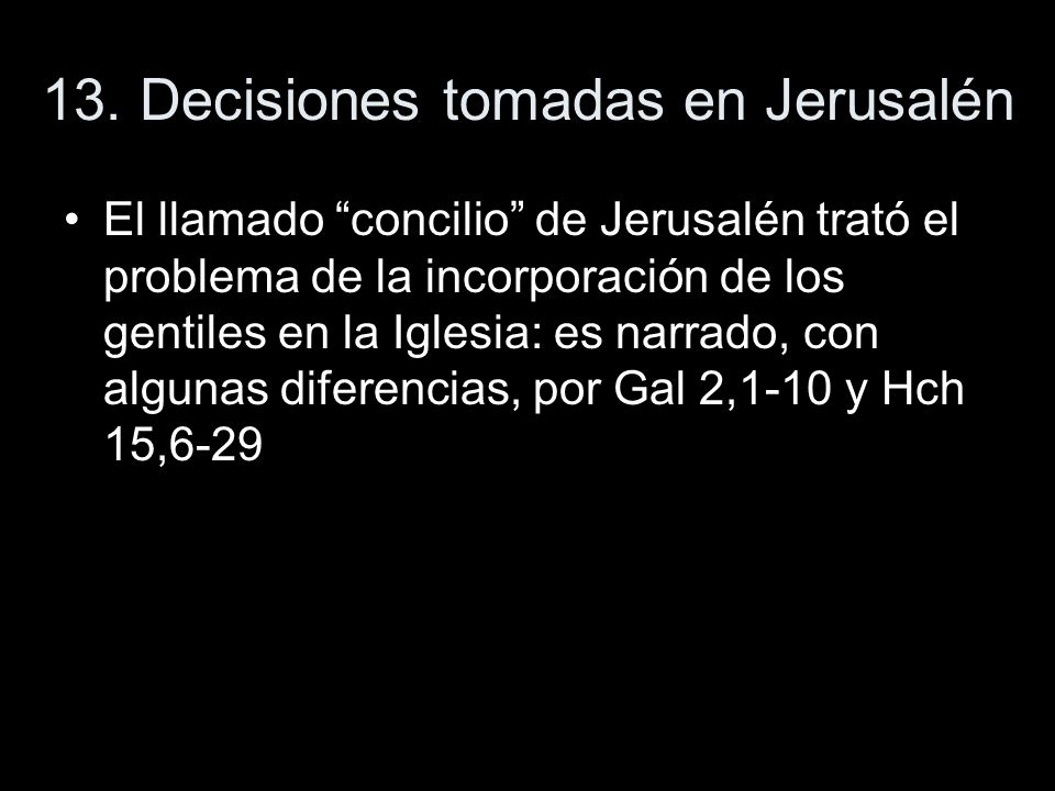 13. Decisiones tomadas en Jerusalén
