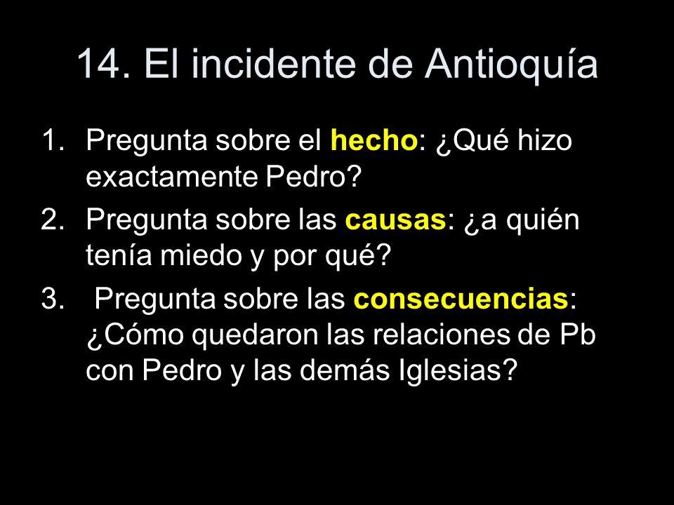 14. El incidente de Antioquía