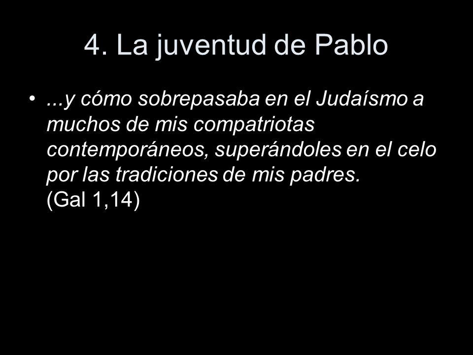 4. La juventud de Pablo
