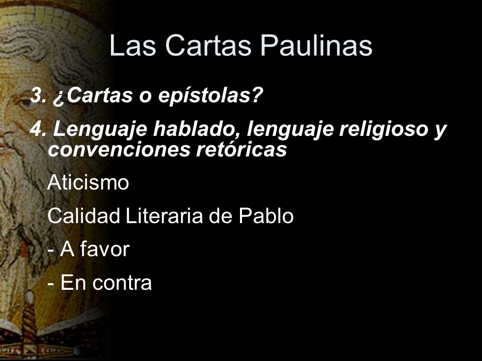 Las Cartas Paulinas 3. ¿Cartas o epístolas