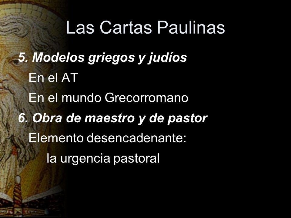 Las Cartas Paulinas 5. Modelos griegos y judíos En el AT
