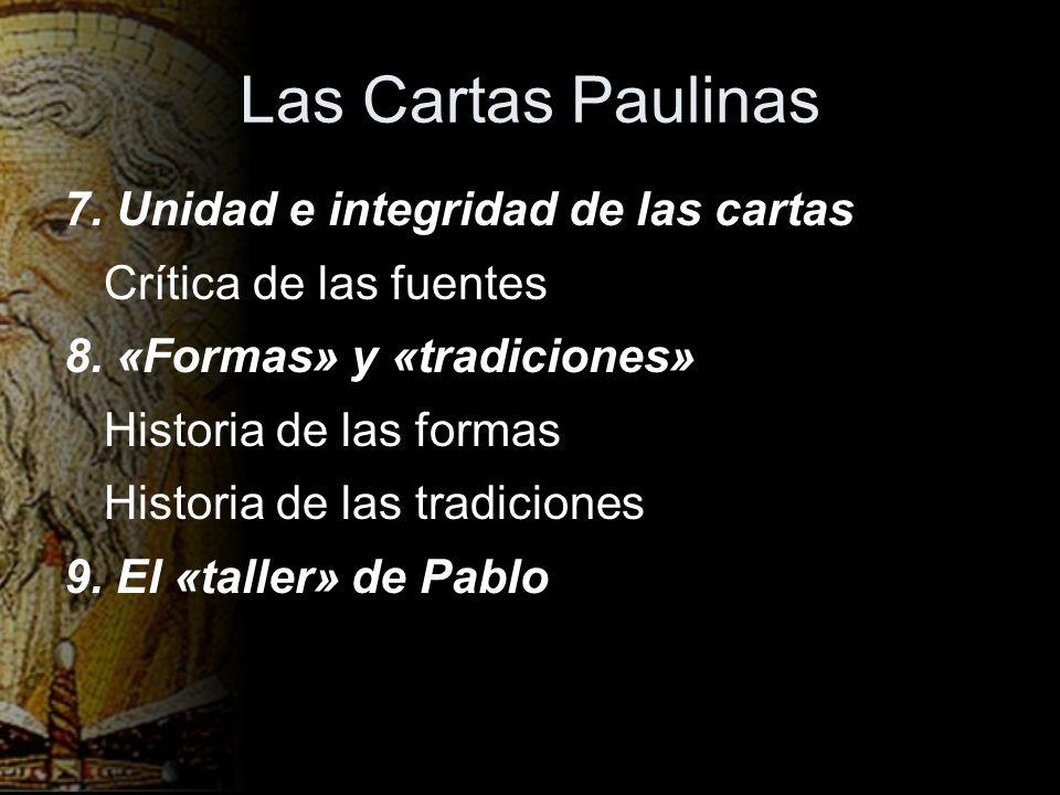 Las Cartas Paulinas 7. Unidad e integridad de las cartas
