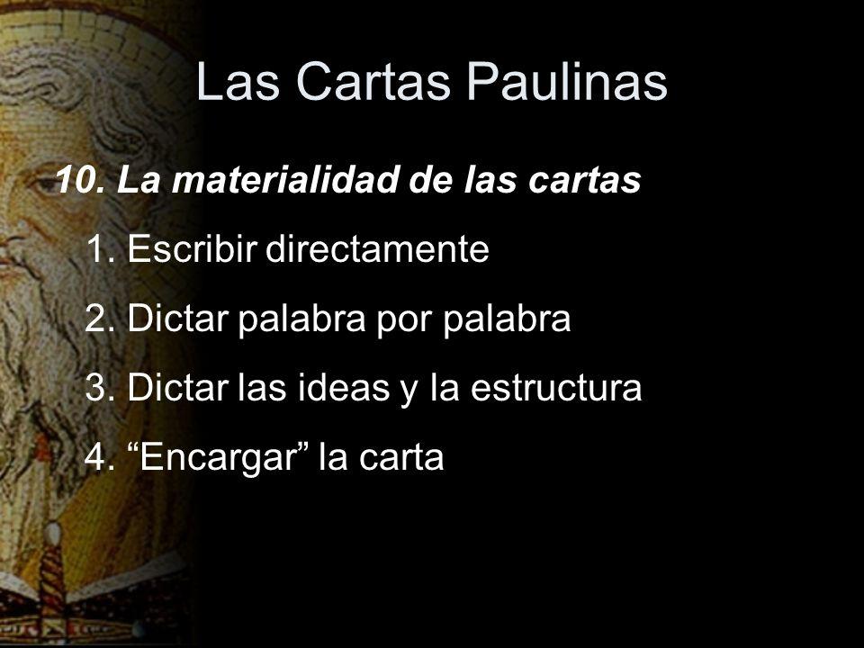 Las Cartas Paulinas 10. La materialidad de las cartas