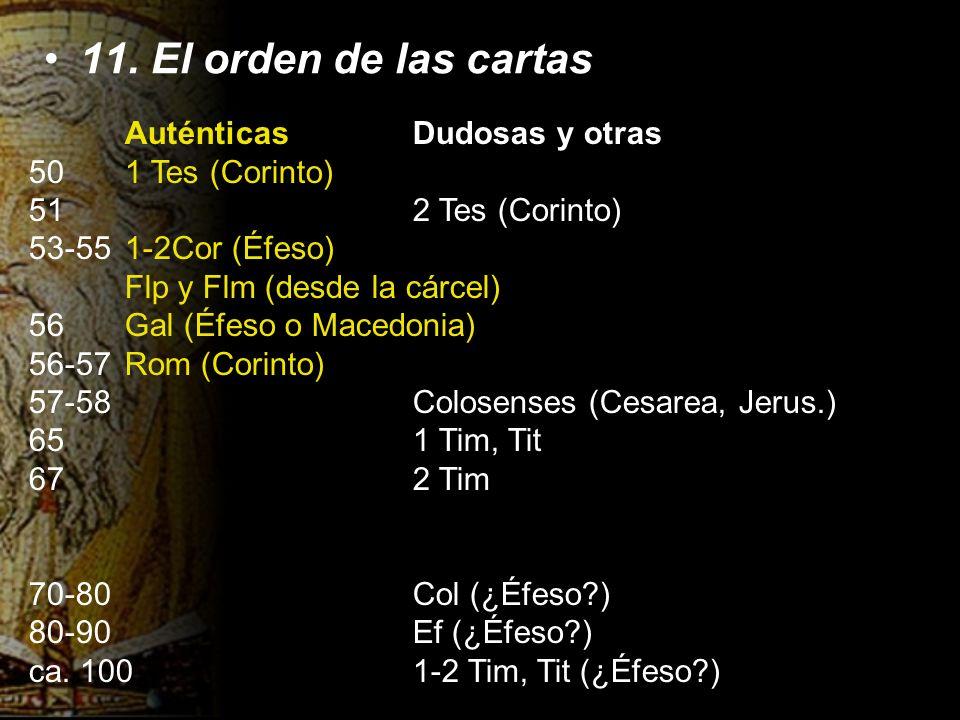11. El orden de las cartas Auténticas Dudosas y otras