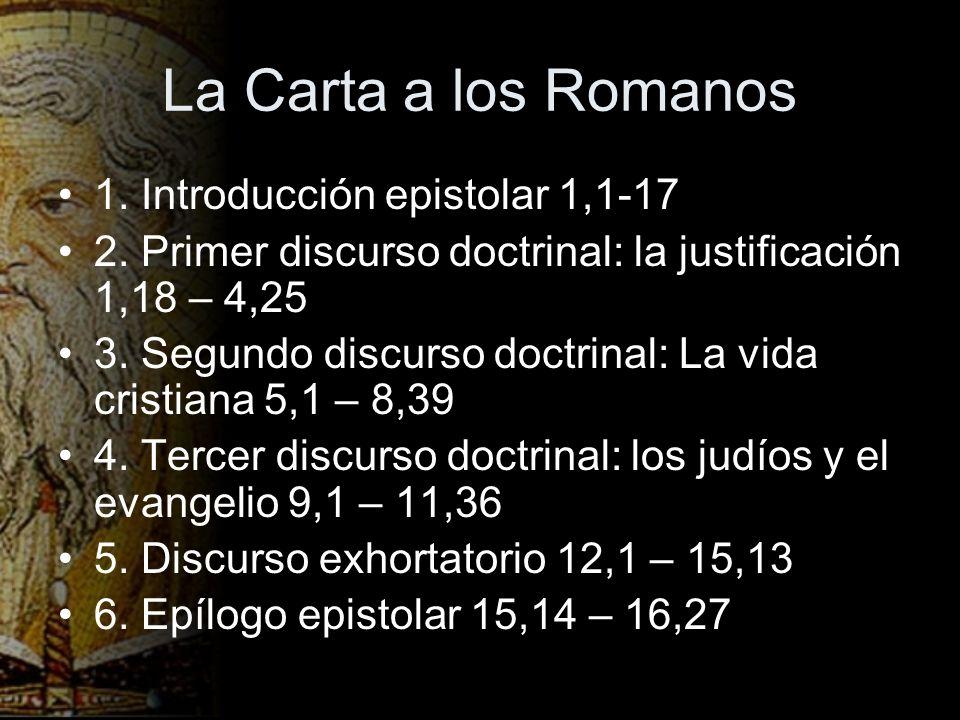 La Carta a los Romanos 1. Introducción epistolar 1,1-17