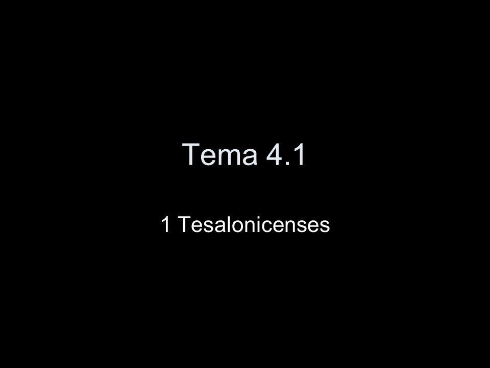 Tema 4.1 1 Tesalonicenses