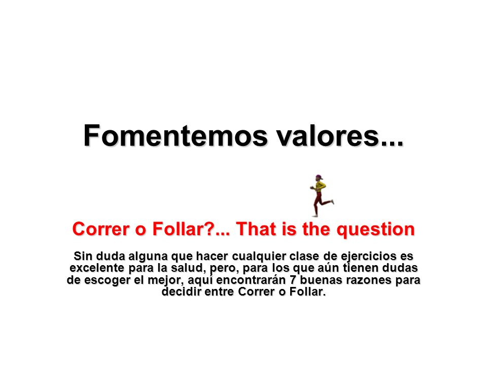 Fomentemos valores...