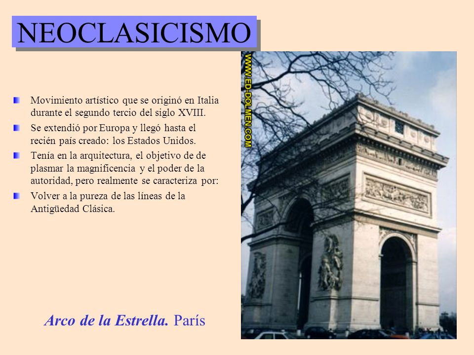 NEOCLASICISMO Arco de la Estrella. París