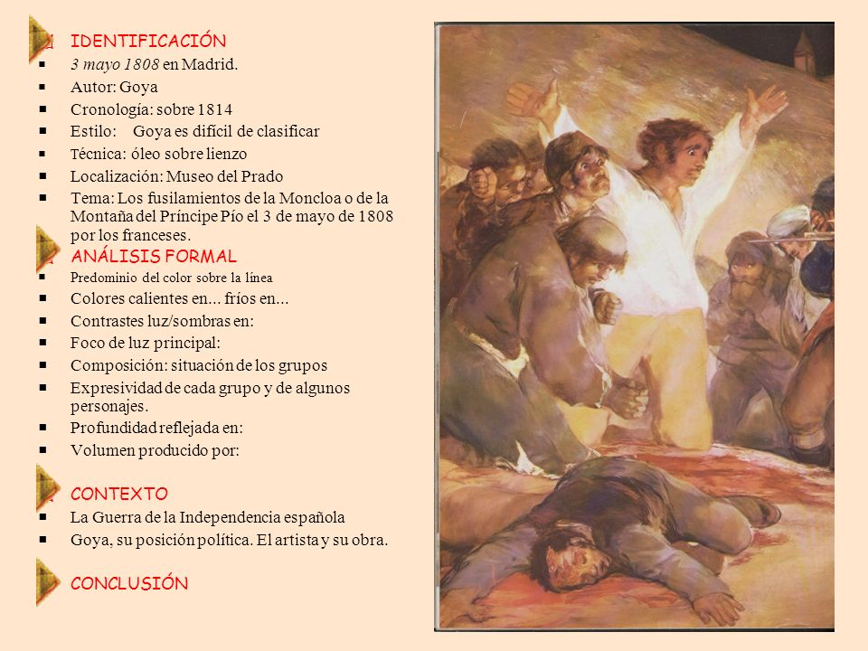 Estilo: Goya es difícil de clasificar Localización: Museo del Prado