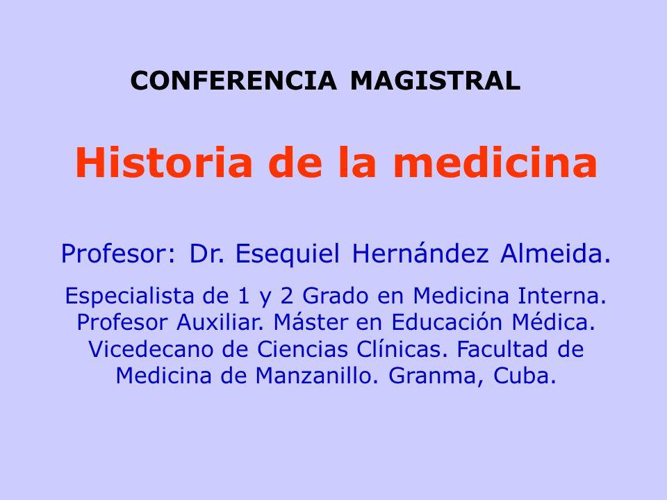 CONFERENCIA MAGISTRAL Historia de la medicina