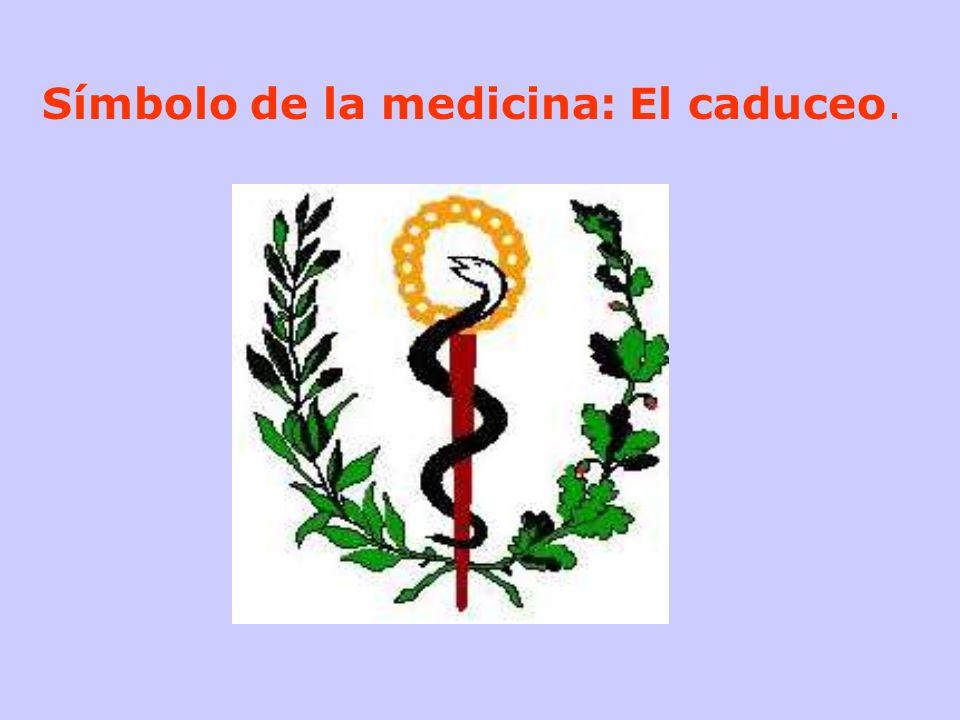 Símbolo de la medicina: El caduceo.
