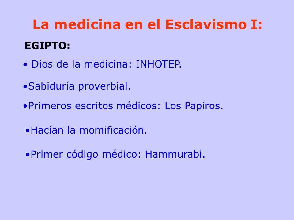 La medicina en el Esclavismo I: