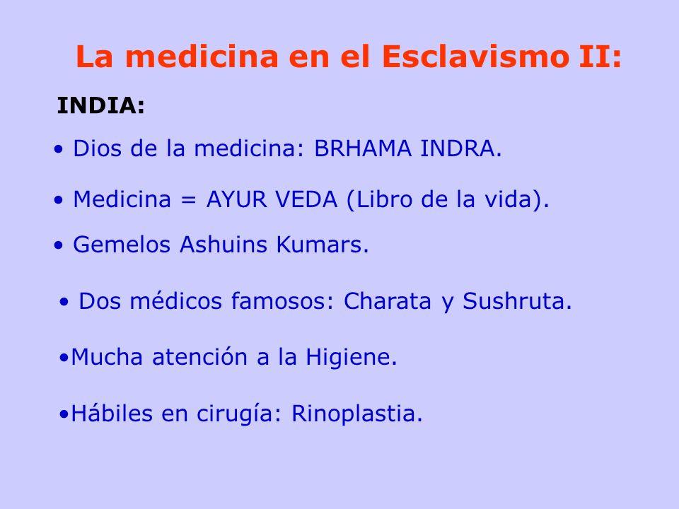 La medicina en el Esclavismo II:
