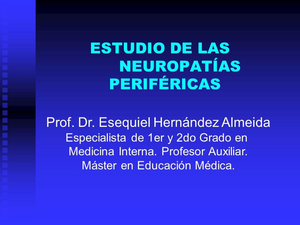 ESTUDIO DE LAS NEUROPATÍAS PERIFÉRICAS