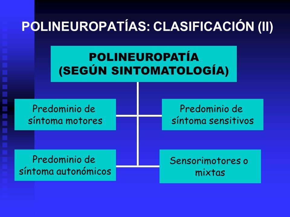 POLINEUROPATÍAS: CLASIFICACIÓN (II)