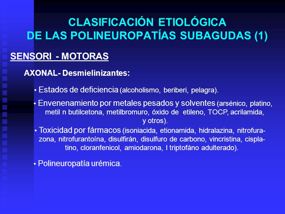 CLASIFICACIÓN ETIOLÓGICA DE LAS POLINEUROPATÍAS SUBAGUDAS (1)